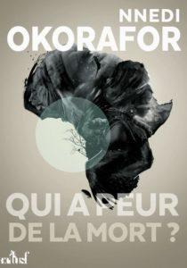 couverture du roman qui a peur de la mort de nnedi okorafor