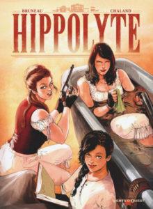 couverture de la bd Hippolyte de Clotilde Bruneau et Carole Chaland