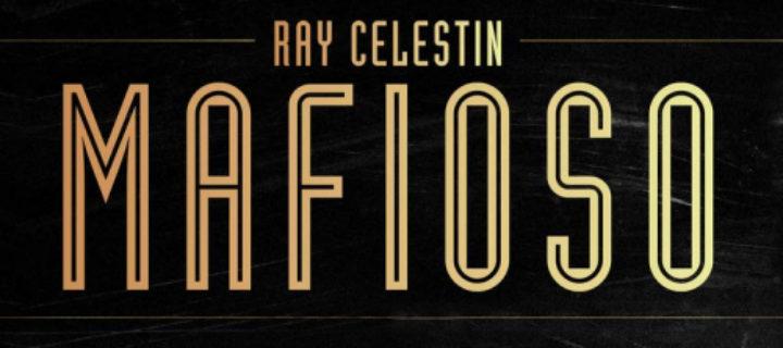 Mafioso / Ray Celestin
