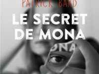 Le secret de Mona / Patrick Bard