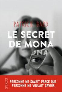 Couverture de Le secret de Mona de Patrick Bard