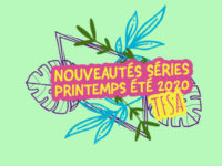 Les nouveautés Printemps – Été 2020 préférées | TFSA
