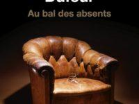 Au bal des absents / Catherine Dufour
