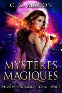 Couverture du tome 2 du Club 66, Mystères magiques, de C; C. Mahon