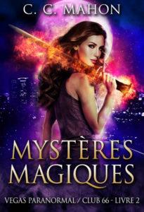 chronique du roman mysteres magiques de cc mahon
