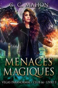 Couverture du tome 3 du Club 66, Menaces magiques, de C. C. Mahon