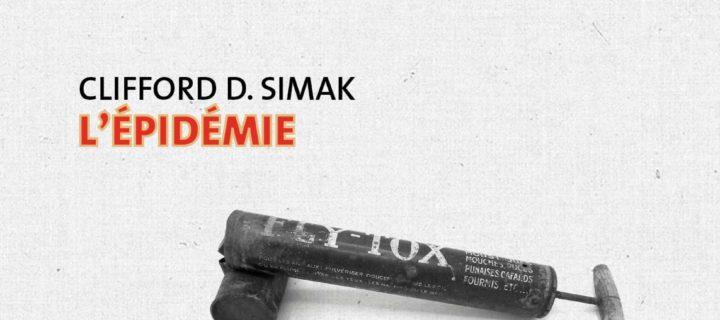 L'épidémie / Clifford D. Simak