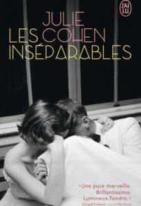 chronique du roman les inseparables de julie cohen