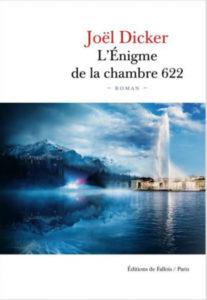 Couverture de L'énigme de la chambre 622 de Joël Dicker