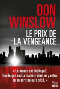 chronique du recueil le prix de la vengeance de don winslow