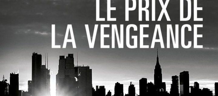 Le prix de la vengeance / Don Winslow