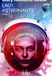 chronique du recueil lady astronaute de mary robinette kowal