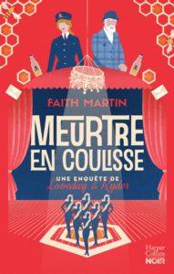 Couverture de Meurtre en coulisse de Faith Martin