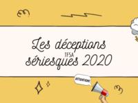 Les déceptions sériesques de 2020 | TFSA
