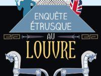 Enquête étrusque au Louvre / Carole Declercq