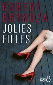 couverture du roman jolies filles de robert bryndza