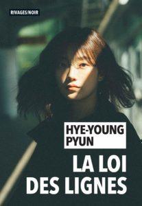 couverture du roman La loi des lignes de Hye-Young Pyun