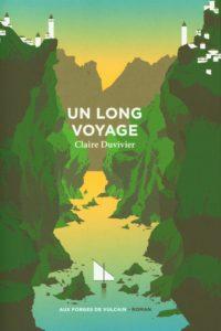 couverture du roman un long voyage de claire duvivier