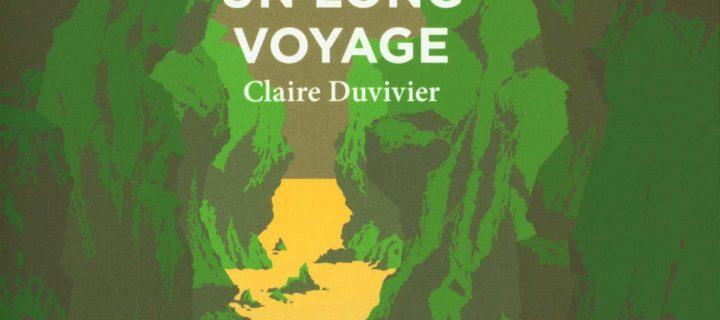 Un long voyage / Claire Duvivier