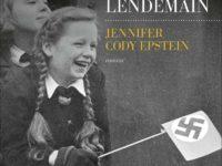 Les lueurs du lendemain / Jennifer Cody Epstein
