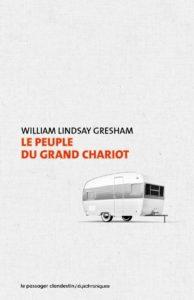 couverture de la nouvelle le peuple du grand chariot de William Lindsay Gresham