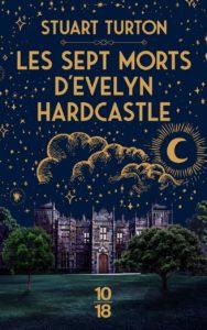 couverture du roman les sept morts d'evelyn hardcastle de stuart turton
