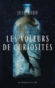 couverture du roman les voleurs de curiosites de jess kidd