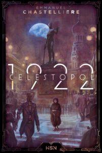 couverture du recueil de nouvelles Célestopol 1922 de Emmanuel Chastellière