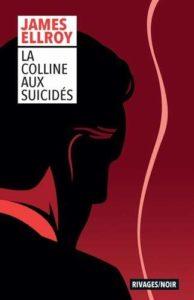 couverture du roman la colline aux suicides de james ellroy