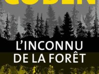 L'inconnu de la forêt / Harlan Coben