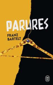 Couverture du roman Parures de Franz Bartelt