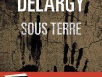 Sous terre / James Delargy