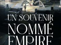 Un souvenir nommé empire / Arkady Martine