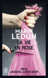 couverture du roman la vie en rose de marin ledun