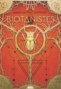 chronique du roman Biotanistes de Anne-Sophie Devriese