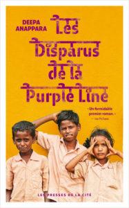 couverture du roman Les disparus de la Purple Line de Deepa Anappara