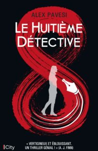 couverture du roman Le huitième détective de Alex Pavesi