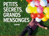 Petits secrets, grands mensonges / Liane Moriarty