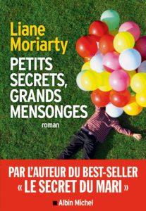 couverture du roman Petits Secrets, grands mensonges de Liane Moriarty
