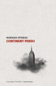 couverture de la nouvelle Continent perdu de Norman Spinrad