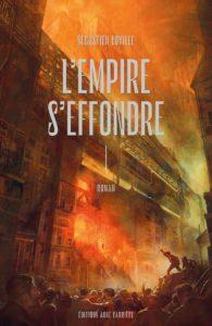 couverture du roman L'empire s'effondre de Sebastien Coville