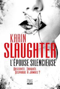 couverture du roman L'épouse silencieuse de Karin Slaughter