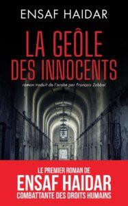 couverture du roman La geôle des innocents de Ensaf Haidar
