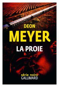 couverture du roman La proie de Deon Meyer