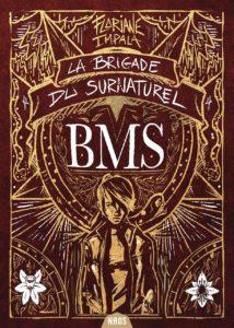 couverture du roman La brigade du surnaturel de Floriane Impala