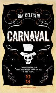 couverture poche du roman Carnaval de Ray Célestin
