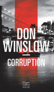 couverture poche du roman Corruption de Don Winslow
