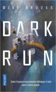 couverture poche de Dark run de Mike Brooks