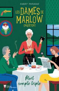 Couverture de Les dames de Murlow de Robert Thorogood