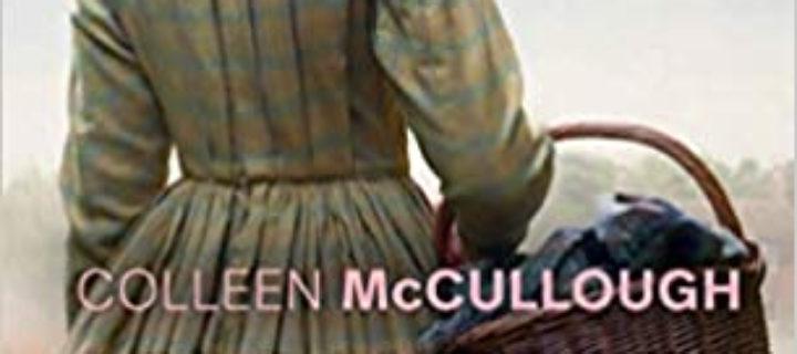 Les Dames de Missalonghi / Colleen McCullough